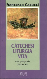 catechesi liturgia vita.jpg